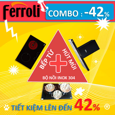 FERROLI – COMBO [Bếp + Hút mùi] siêu giảm giá