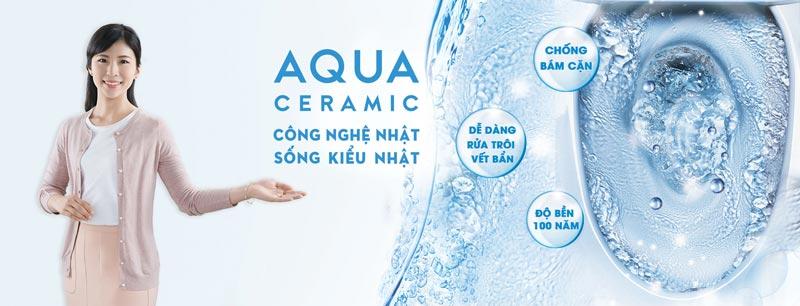 Công nghệ AQUA CERAMIC - 100 năm trắng sạch